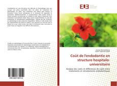 Copertina di Coût de l'endodontie en structure hospitalo-universitaire