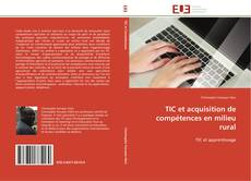 Buchcover von TIC et acquisition de compétences en milieu rural