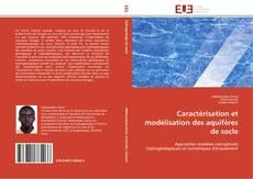 Bookcover of Caractérisation et modélisation des aquifères de socle