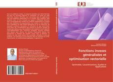 Couverture de Fonctions invexes généralisées et optimisation vectorielle