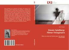 Bookcover of Steven Spielberg:  Filmer l'Imaginaire