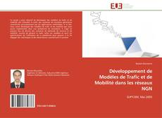 Copertina di Développement de Modèles de Trafic et de Mobilité dans les réseaux NGN
