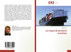 Bookcover of Le risque de piraterie maritime