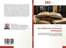 Capa do livro de Les chaînes de controverse théologique
