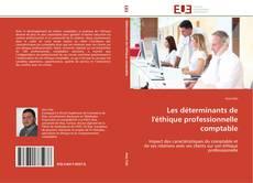 Les déterminants de l'éthique professionnelle comptable kitap kapağı