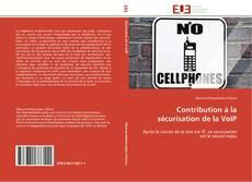 Couverture de Contribution à la sécurisation de la VoIP