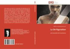 Borítókép a  La Dé-figuration - hoz