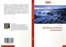 Bookcover of Sensible et sentiment d'incarnation