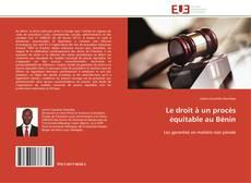 Le droit à  un procès équitable au Bénin kitap kapağı