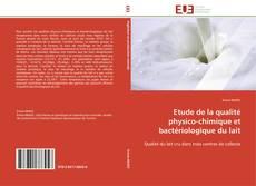 Copertina di Etude de la qualité physico-chimique et bactériologique du lait