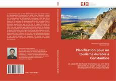 Bookcover of Planification pour un tourisme durable à Constantine