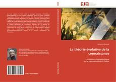 La théorie évolutive de la connaissance kitap kapağı