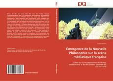 Обложка Émergence de la Nouvelle Philosophie sur la scène médiatique française