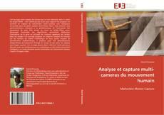 Bookcover of Analyse et capture multi-cameras du mouvement humain