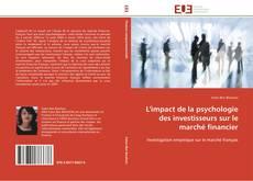 Bookcover of L'impact de la psychologie des investisseurs sur le marché financier