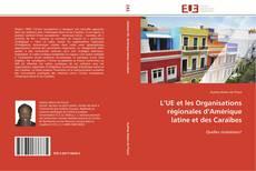 Portada del libro de L'UE et les Organisations régionales d'Amérique latine et des Caraïbes