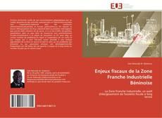 Bookcover of Enjeux fiscaux de la Zone Franche Industrielle Béninoise