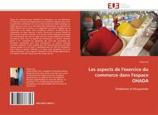 Buchcover von Les aspects de l'exercice du commerce dans l'espace OHADA