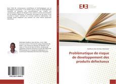Problématique de risque de developpement des produits défectueux kitap kapağı