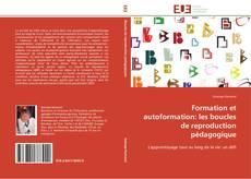 Couverture de Formation et autoformation: les boucles de reproduction pédagogique