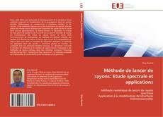 Copertina di Méthode de lancer de rayons: Etude spectrale et applications
