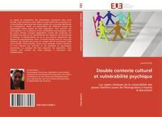 Обложка Double contexte culturel et vulnérabilité psychique