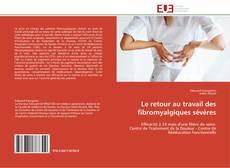 Portada del libro de Le retour au travail des fibromyalgiques sévères