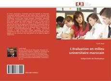 Borítókép a  L'évaluation en milieu universitaire marocain - hoz