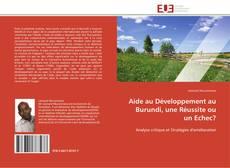 Couverture de Aide au Développement au Burundi, une Réussite ou un Echec?