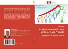 Обложка La prévision de croissance par la méthode Procuste
