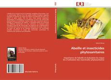 Abeille et insecticides phytosanitaires kitap kapağı