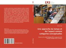 Bookcover of Une approche du temps et de l'aspect comme catégories conceptuelles