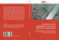 Couverture de Étude des circuits analogiques-numériques NGD et leurs applications