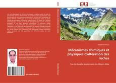 Обложка Mécanismes chimiques et physiques d'altération des roches