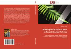 Buchcover von Putting the National Back in Forest-Related Policies