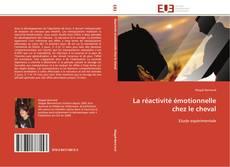 Bookcover of La réactivité émotionnelle chez le cheval