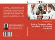 Portada del libro de Critères d'accès aux crédits bancaires à l'intention des entreprises