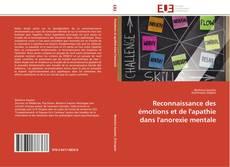 Bookcover of Reconnaissance des émotions et de l'apathie dans l'anorexie mentale