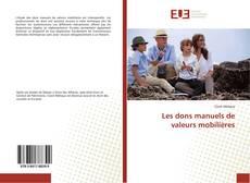 Couverture de Les dons manuels de valeurs mobilières