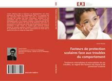 Обложка Facteurs de protection scolaires face aux troubles du comportement