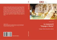 "Bookcover of Le manuscrit  ""Voyage à Rome"""