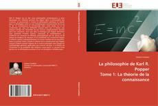Обложка La philosophie de Karl R. Popper  Tome 1: La théorie de la connaissance