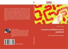 Bookcover of L'essence politique de la publicité