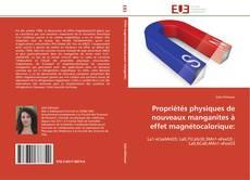 Buchcover von Propriétés physiques de nouveaux manganites à effet magnétocalorique: