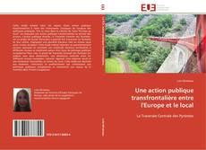 Bookcover of Une action publique transfrontalière entre l'Europe et le local