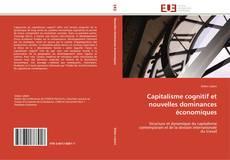 Portada del libro de Capitalisme cognitif et nouvelles dominances économiques