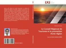 Portada del libro de Le Conseil Régional de Tourisme et la promotion d'une région