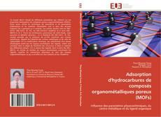 Bookcover of Adsorption d'hydrocarbures de composés organométalliques poreux (MOFs)