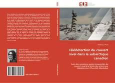 Couverture de Télédétection du couvert nival dans le subarctique canadien