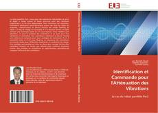 Bookcover of Identification et Commande pour l'Atténuation des Vibrations